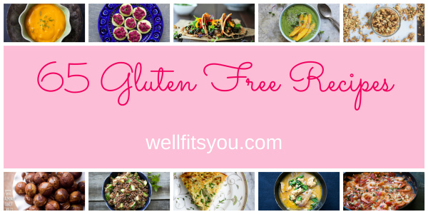 65 Easy Gluten Free Recipes