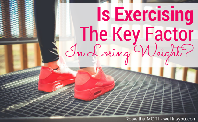 is exercising the key factor in losing weight- featured