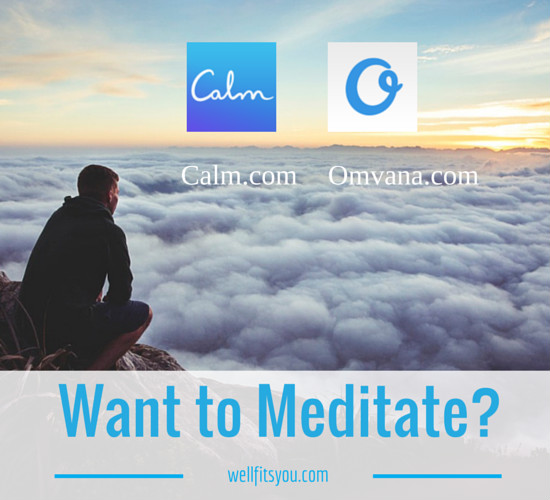 Go to Calm.com and Omvana.com to Check them out!
